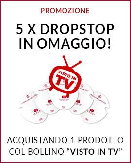 """5 X Dropstom in omaggio se acquisti 1 prodotto col bollino """"Visto in TV"""""""